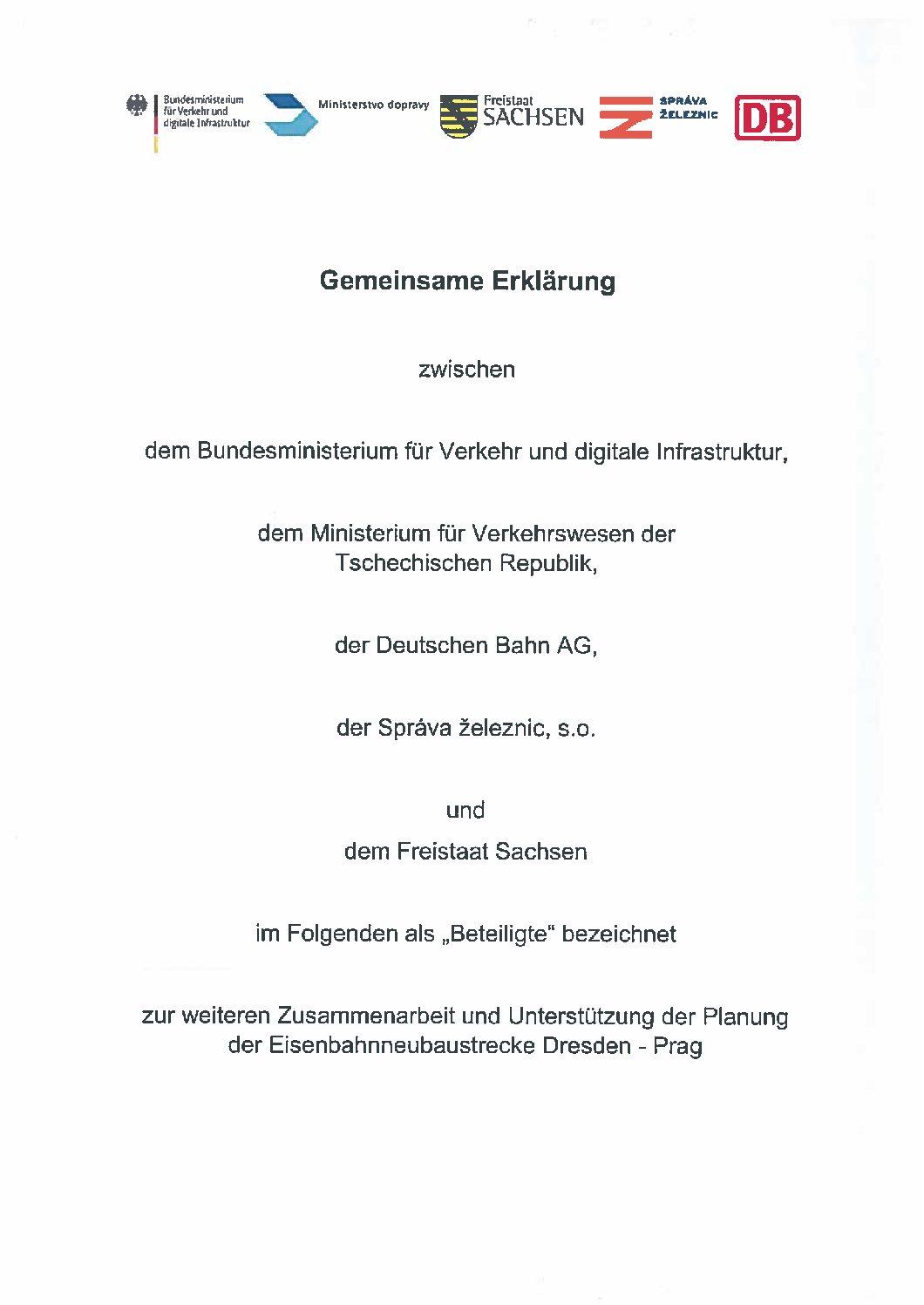 Die unterzeichnete Gemeinsame Erklärung zur weiteren Zusammenarbeit und Unterstützung der Planung der Eisenbahnneubaustrecke Dresden–Prag vom 2. März 2020.